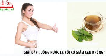 Giải đáp : Uống nước lá vối có giảm cân không?