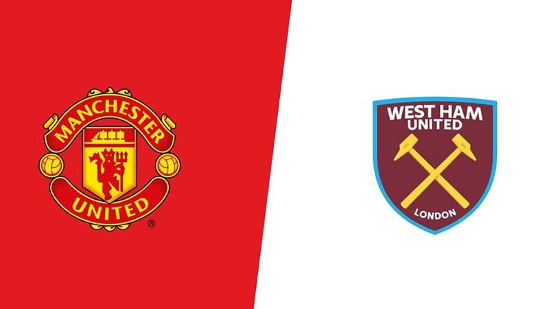 Nhận định Phong độ gần đây của Manchester United vs West Ham, 0h00 ngày 23/07