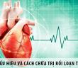 Dấu hiệu và cách chữa trị suy nhược, rối loạn thần kinh tim