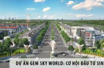 Dự án Gem Sky World: Cơ hội đầu tư sinh lời cực hấp dẫn